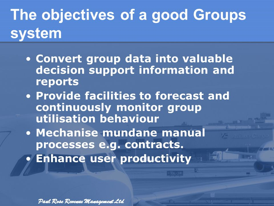 The objectives of a good Groups system
