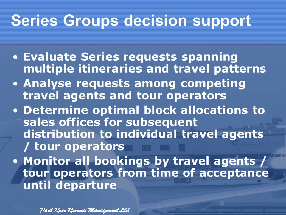Series Groups decision support