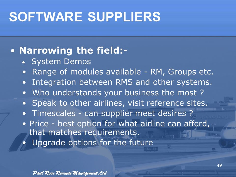 SOFTWARE SUPPLIERS Narrowing the field:-