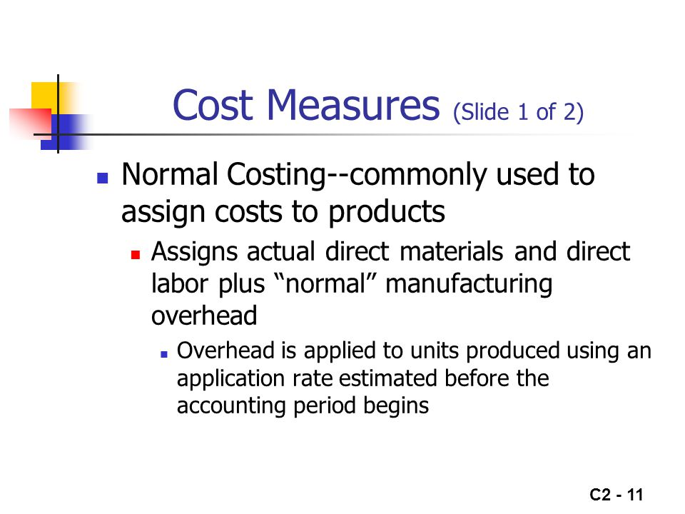 Cost Measures (Slide 1 of 2)
