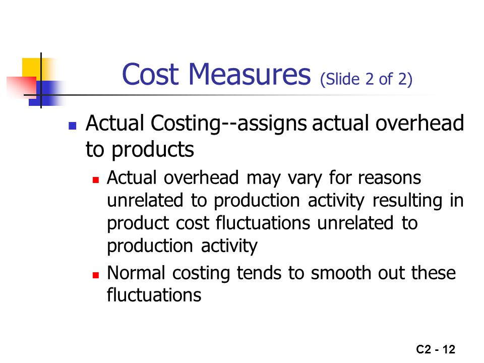 Cost Measures (Slide 2 of 2)