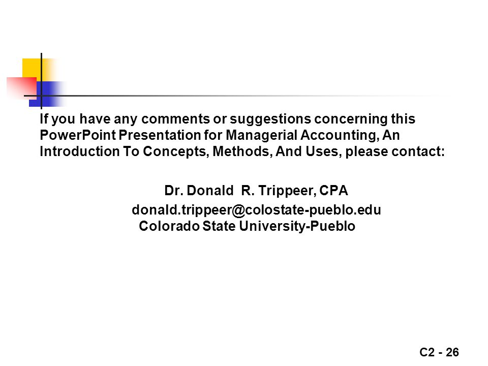 Dr. Donald R. Trippeer, CPA Colorado State University-Pueblo