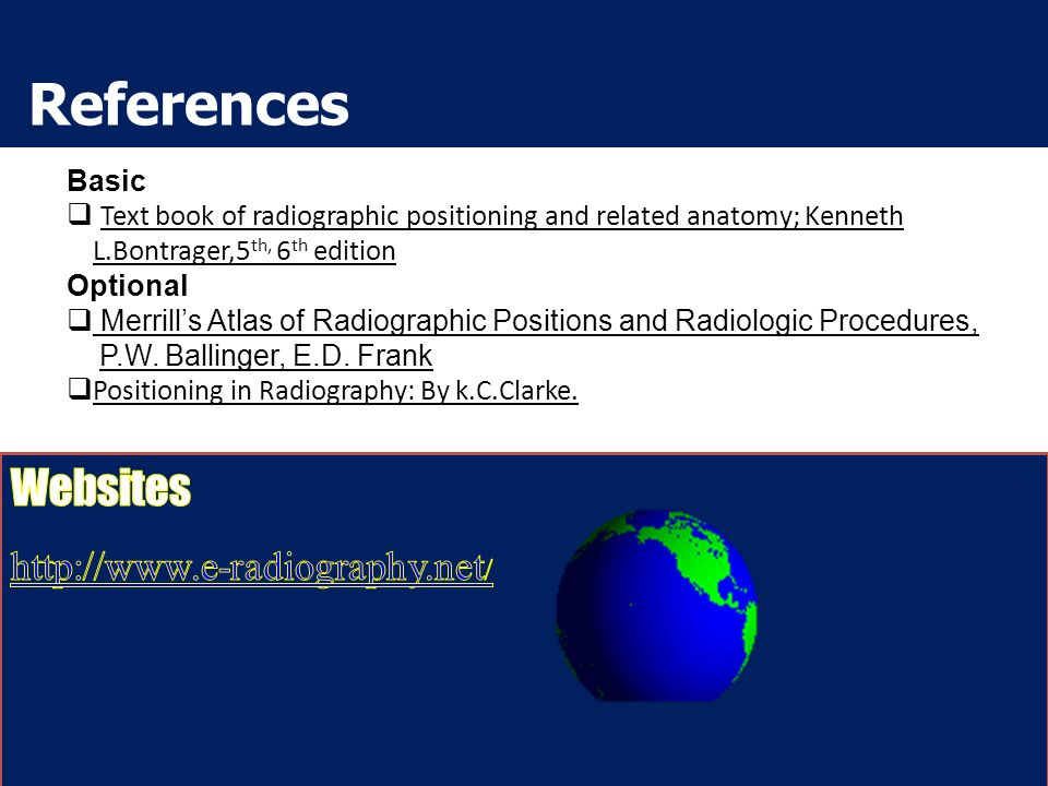 References Websites http://www.e-radiography.net/ Basic