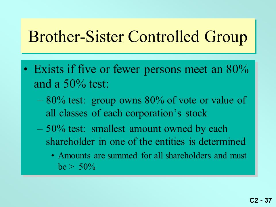 Brother-Sister Controlled Group