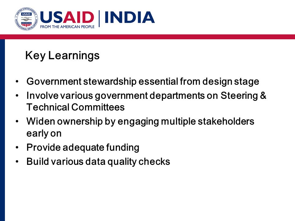 Key Learnings Government stewardship essential from design stage