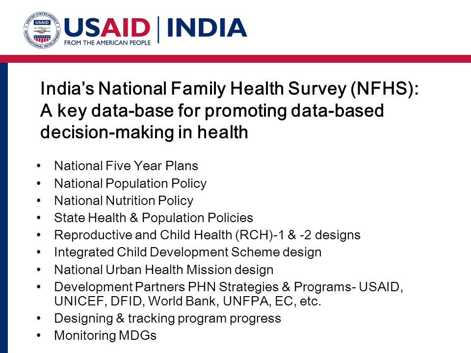 India's National Family Health Survey (NFHS): A key data-base for promoting data-based decision-making in health