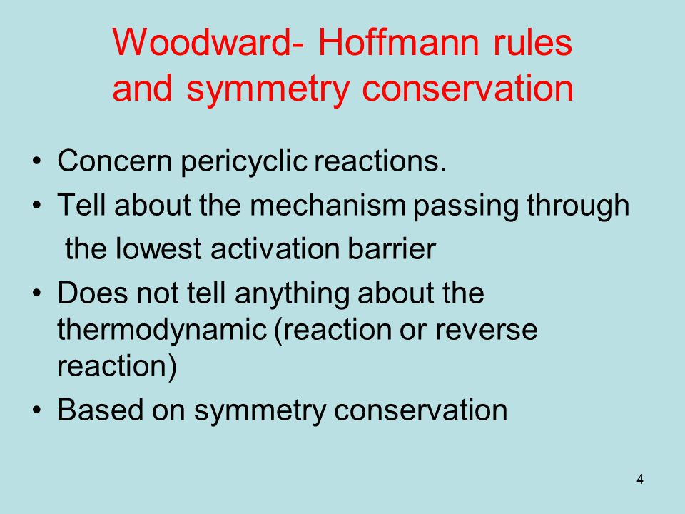 Woodward- Hoffmann rules and symmetry conservation