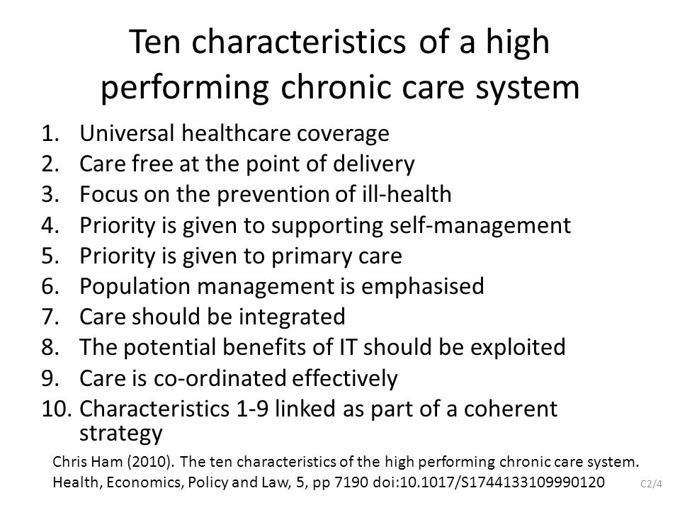 Ten characteristics of a high performing chronic care system