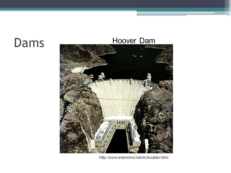 Dams Hoover Dam http://www.intermind.net/im/boulder.html