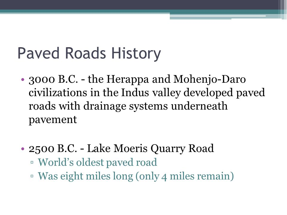 Paved Roads History