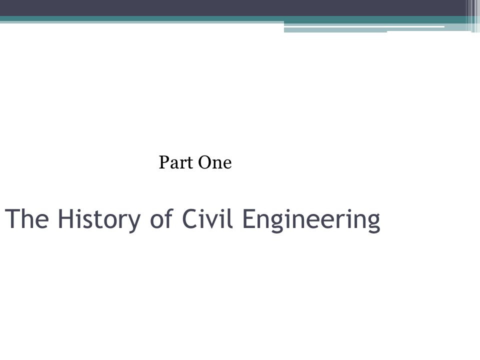 The History of Civil Engineering