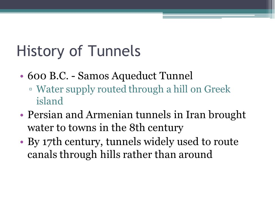 History of Tunnels 600 B.C. - Samos Aqueduct Tunnel
