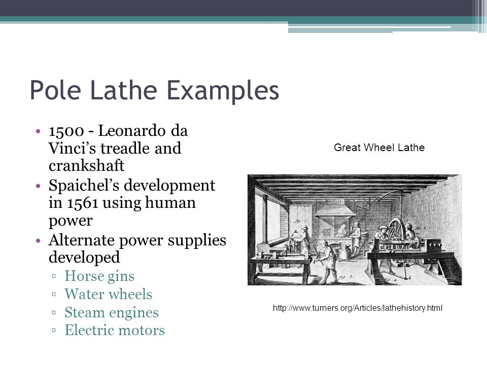 Pole Lathe Examples 1500 - Leonardo da Vinci's treadle and crankshaft