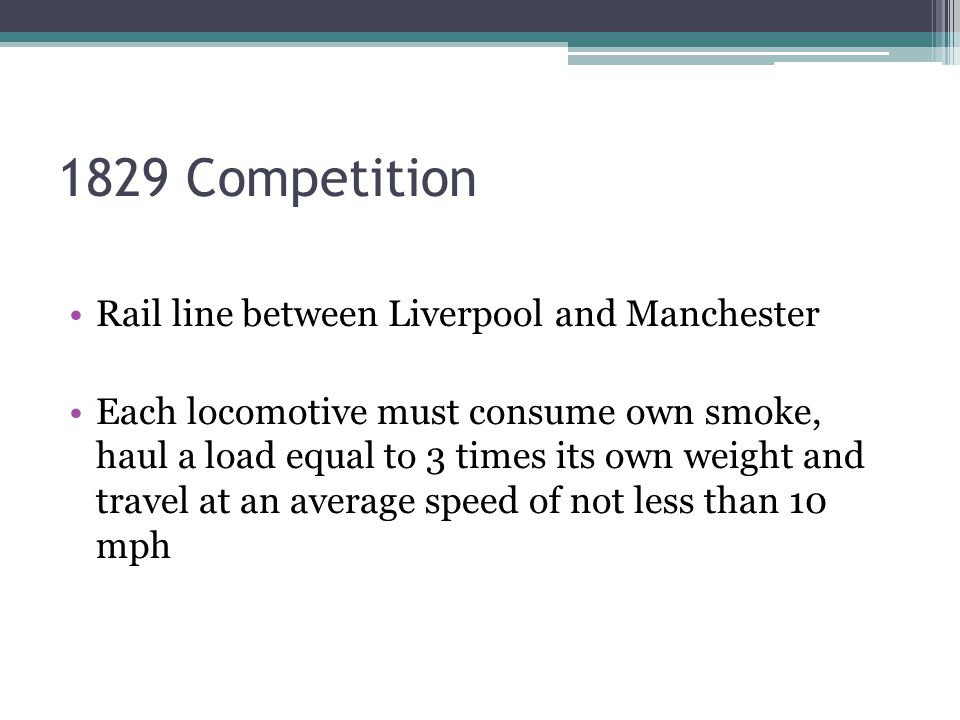 1829 Competition Rail line between Liverpool and Manchester
