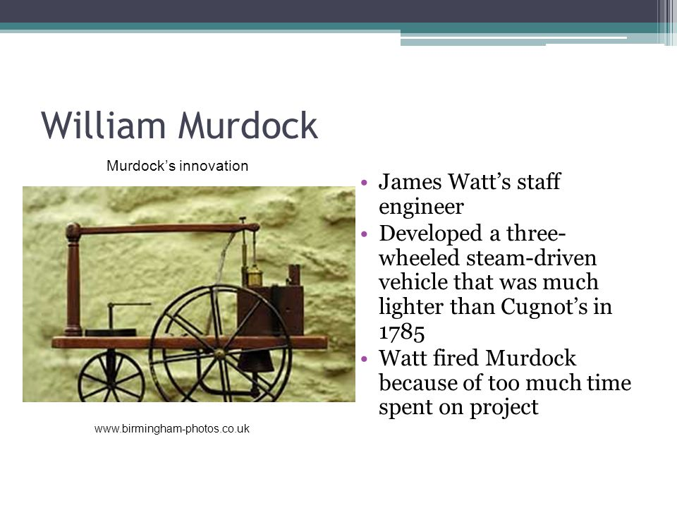 William Murdock James Watt's staff engineer