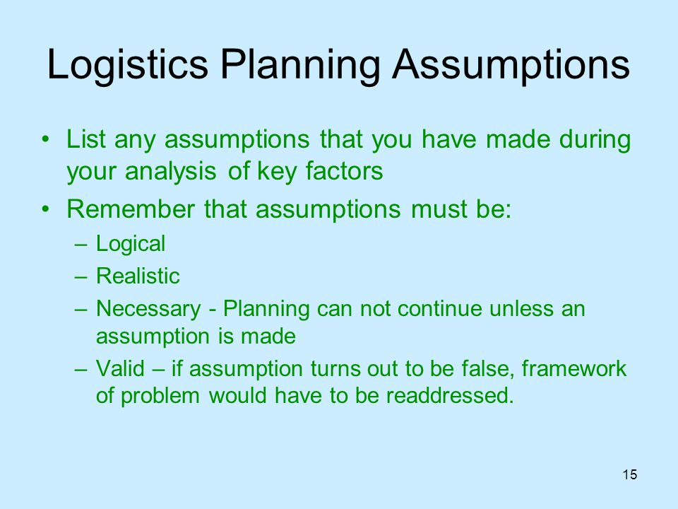 Logistics Planning Assumptions