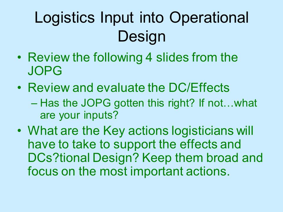 Logistics Input into Operational Design