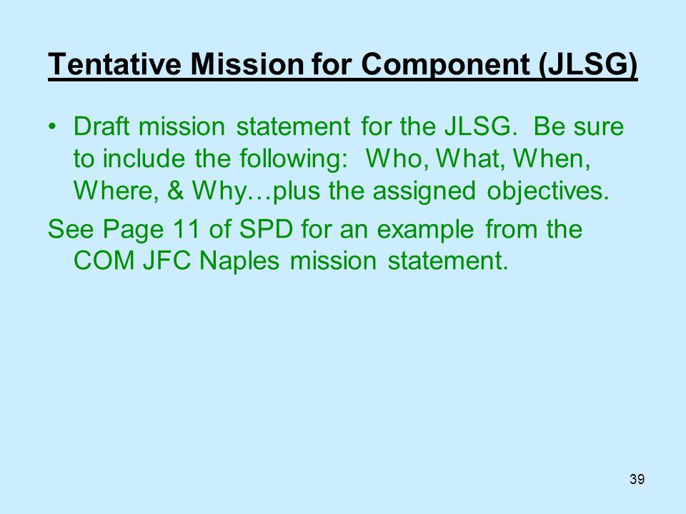 Tentative Mission for Component (JLSG)