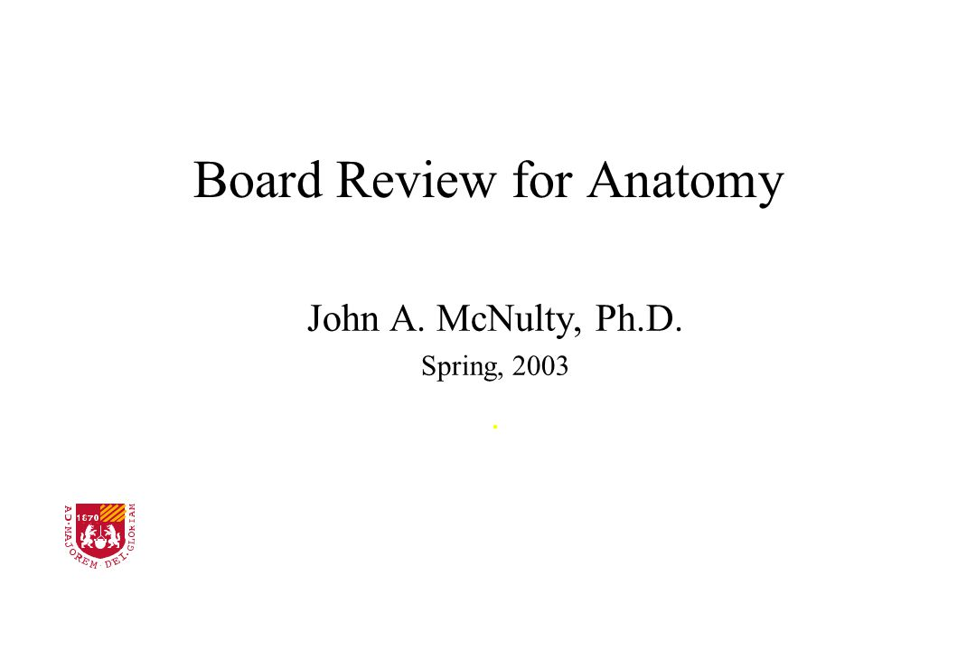 Board Review for Anatomy