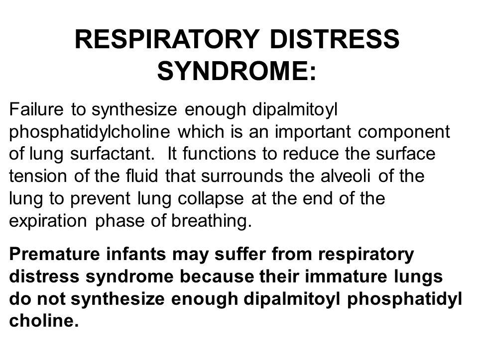 RESPIRATORY DISTRESS SYNDROME: