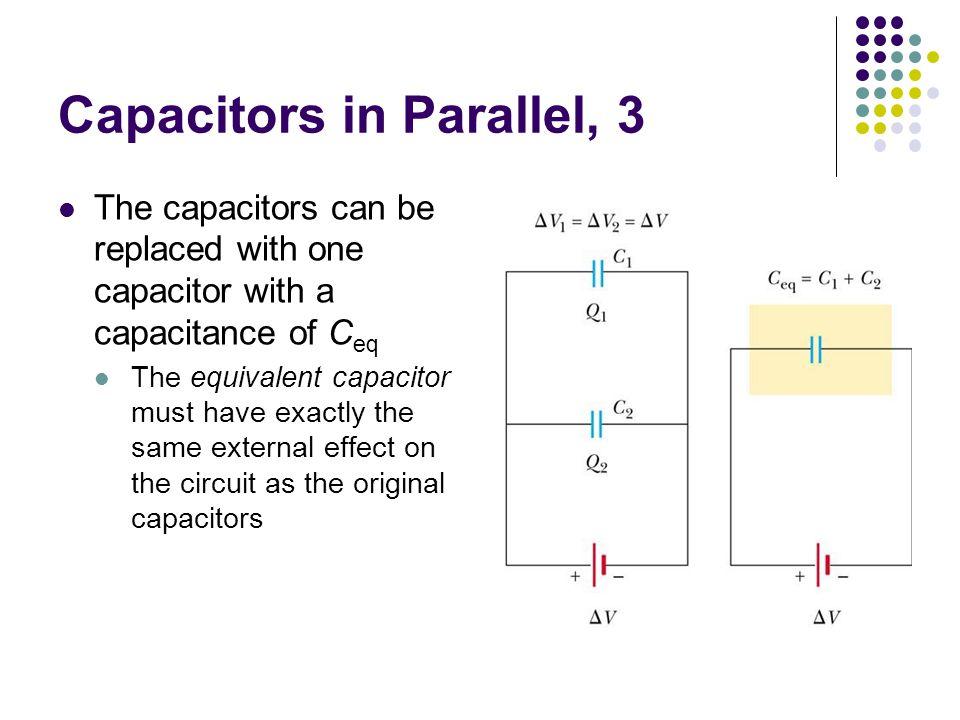 Capacitors in Parallel, 3