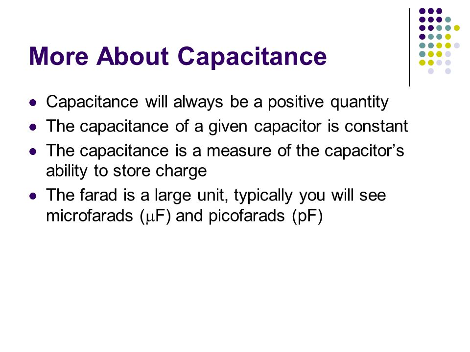 More About Capacitance