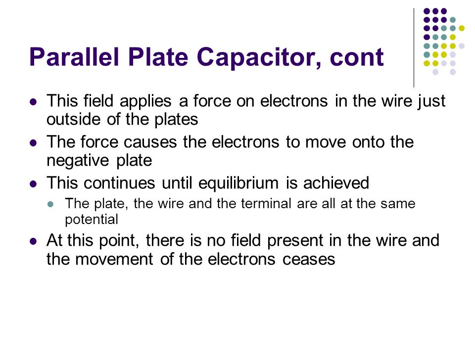 Parallel Plate Capacitor, cont