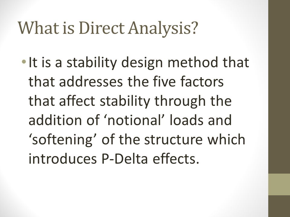 What is Direct Analysis