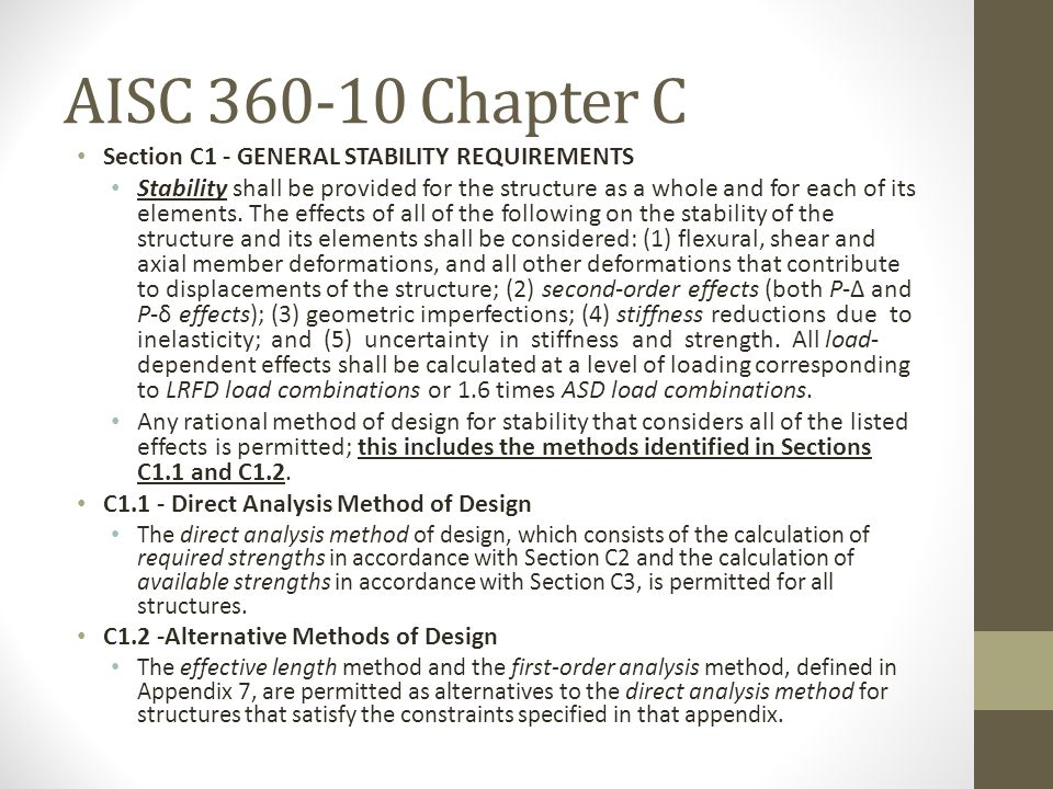 AISC 360-10 Chapter C Section C1 - GENERAL STABILITY REQUIREMENTS