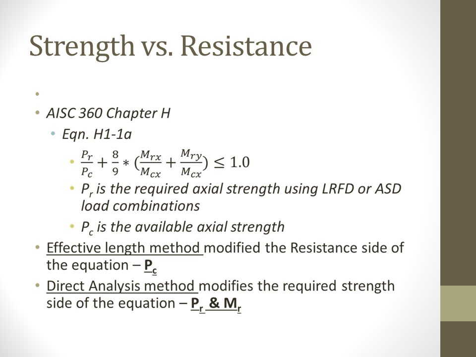 Strength vs. Resistance