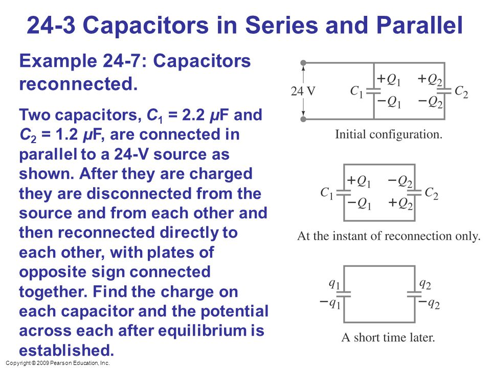 24-3 Capacitors in Series and Parallel
