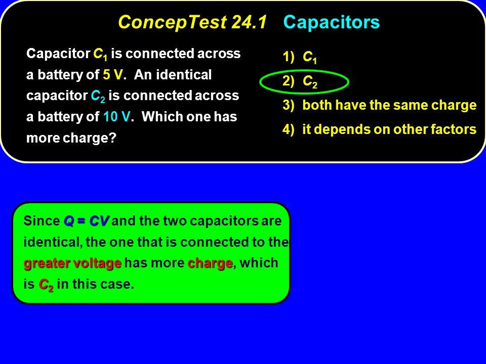 ConcepTest 24.1 Capacitors