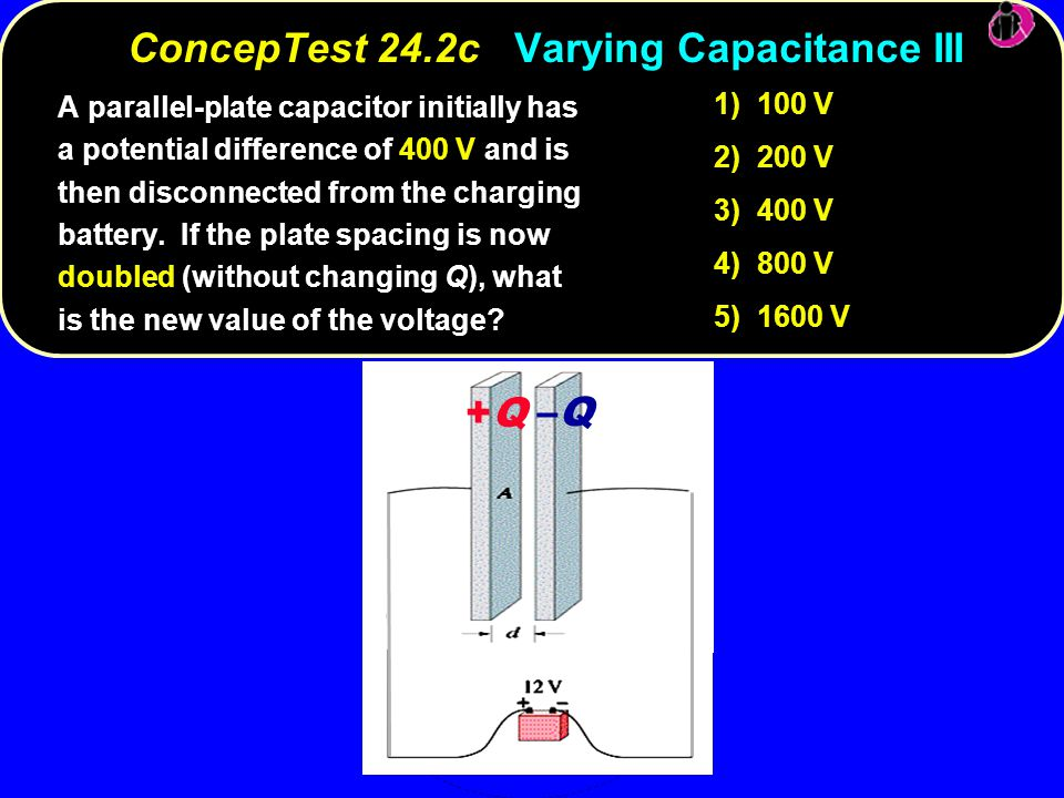 ConcepTest 24.2c Varying Capacitance III