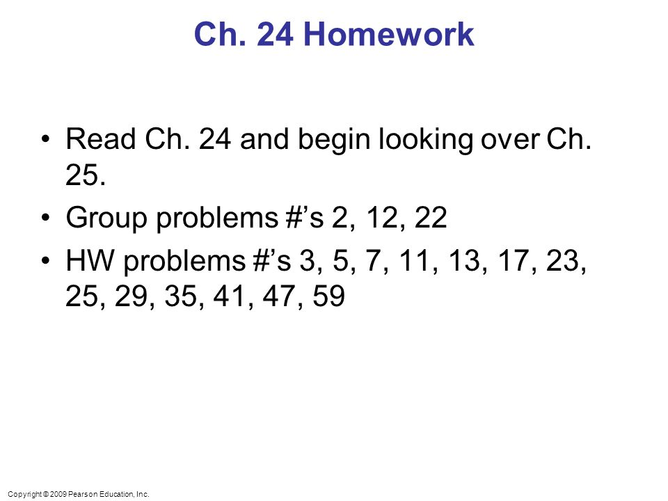 Ch. 24 Homework Read Ch. 24 and begin looking over Ch. 25.