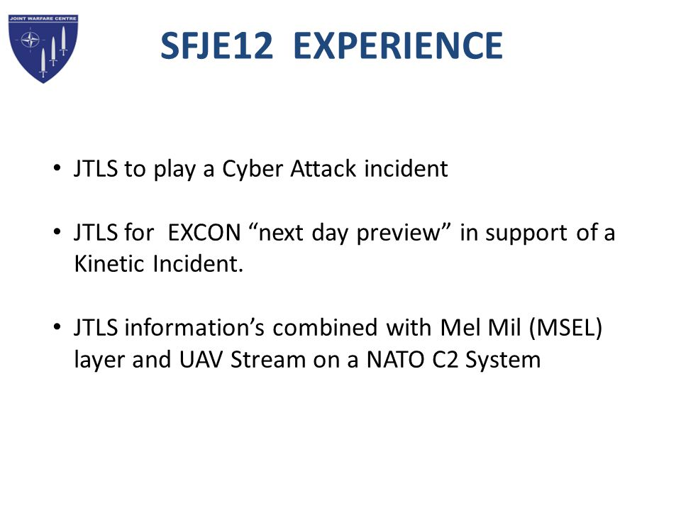 SFJE12 EXPERIENCE JTLS to play a Cyber Attack incident