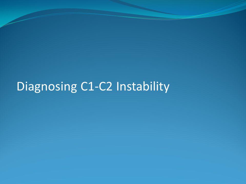 Diagnosing C1-C2 Instability