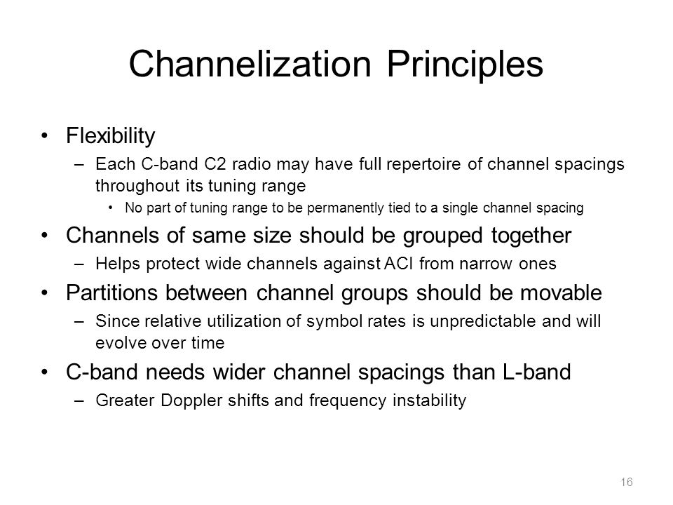 Channelization Principles