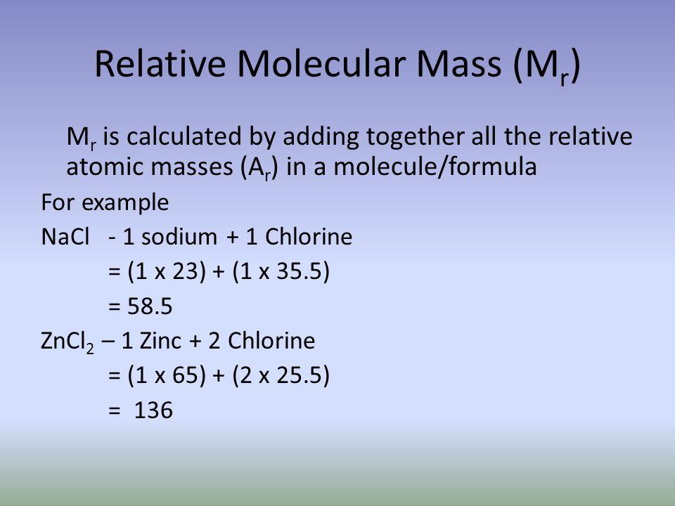 Relative Molecular Mass (Mr)