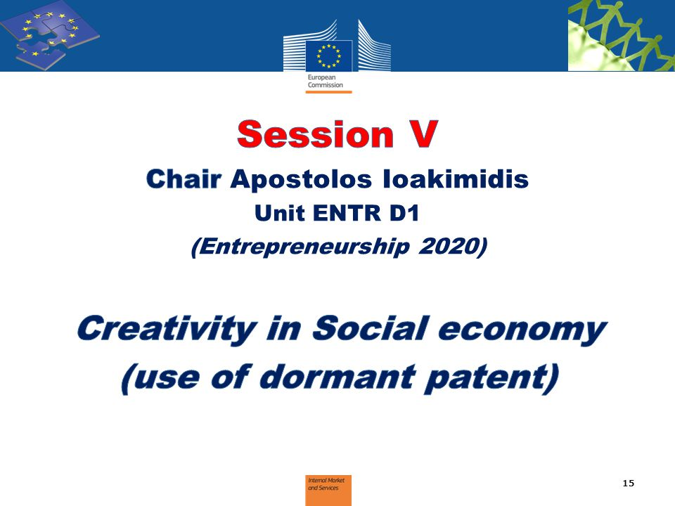 Session V Creativity in Social economy (use of dormant patent)