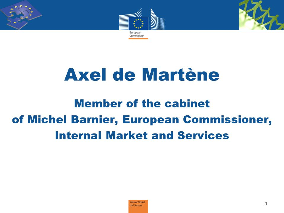 of Michel Barnier, European Commissioner, Internal Market and Services
