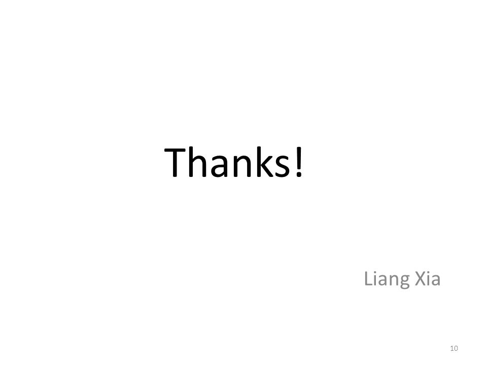 Thanks! Liang Xia