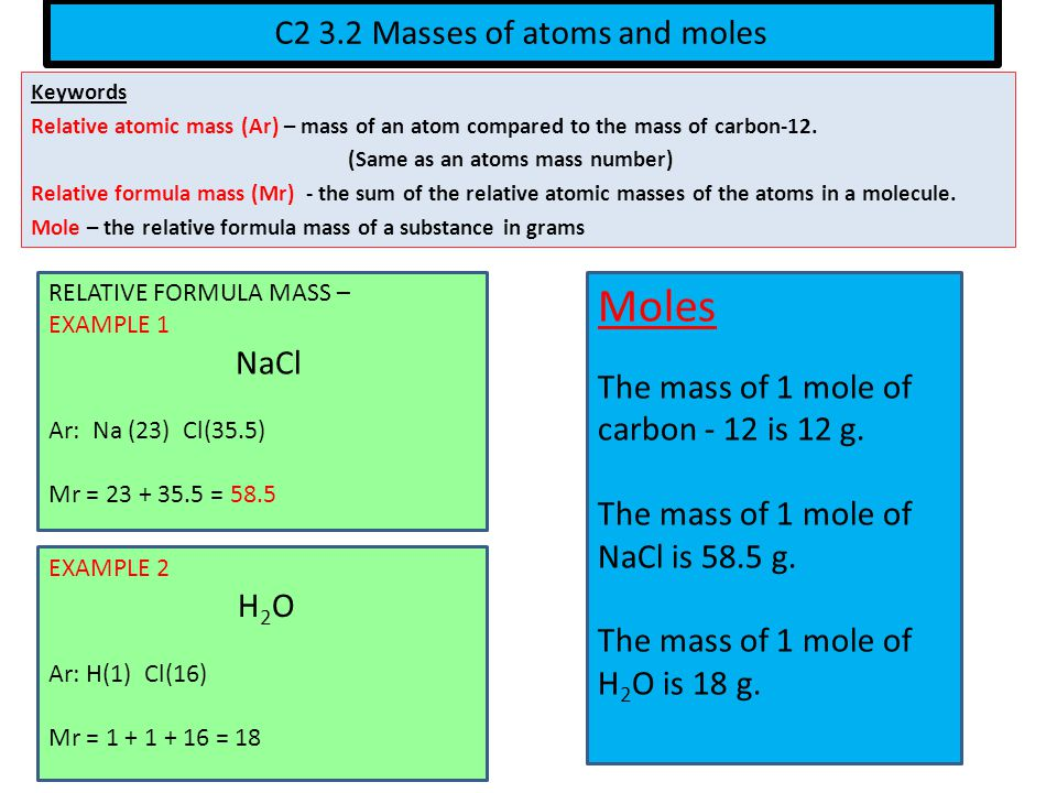 C2 3.2 Masses of atoms and moles