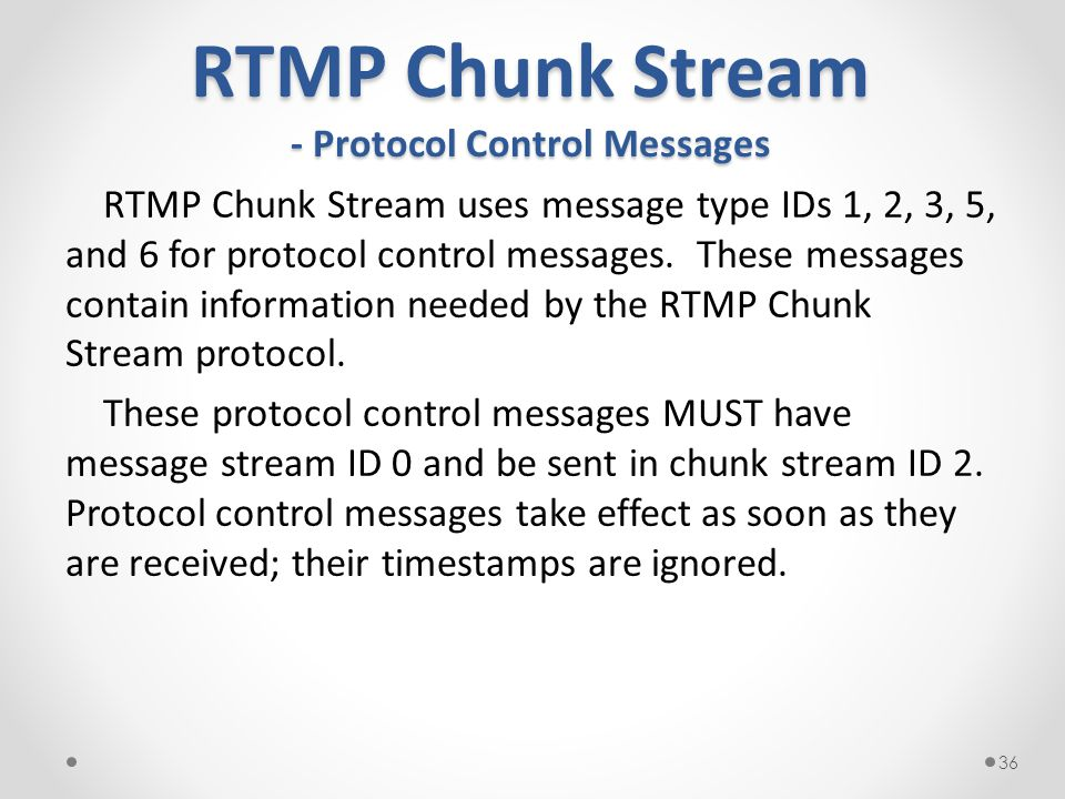 RTMP Chunk Stream - Protocol Control Messages