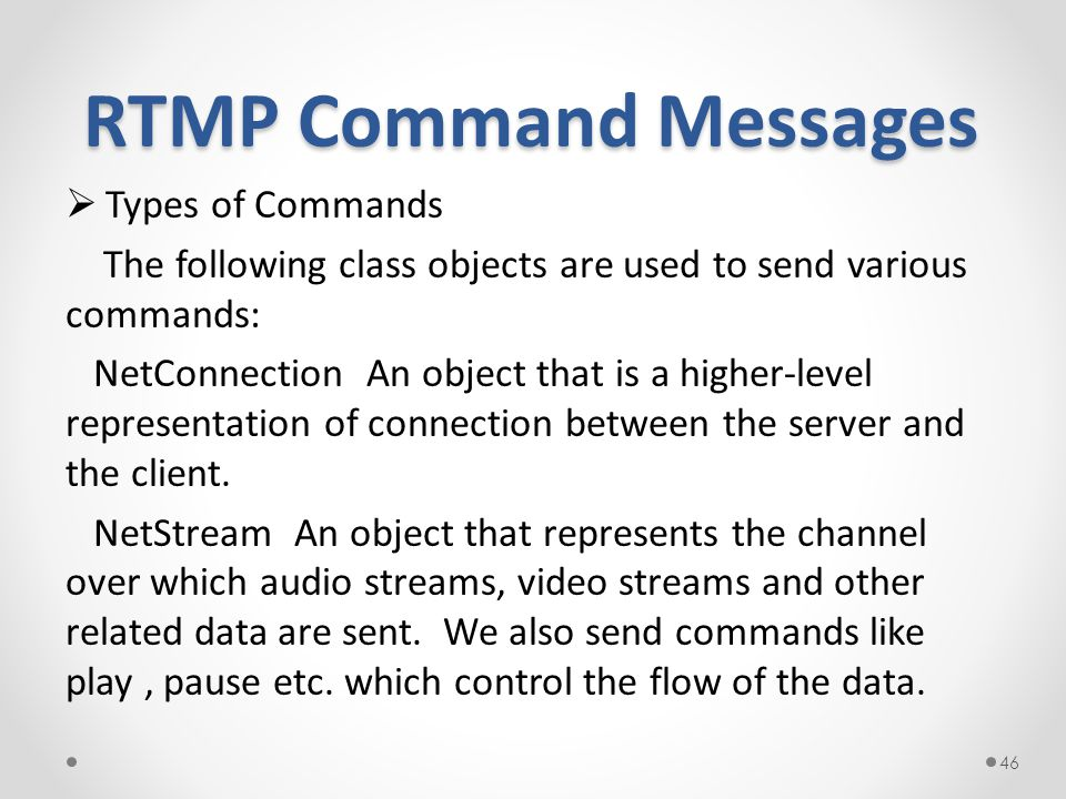 RTMP Command Messages Types of Commands