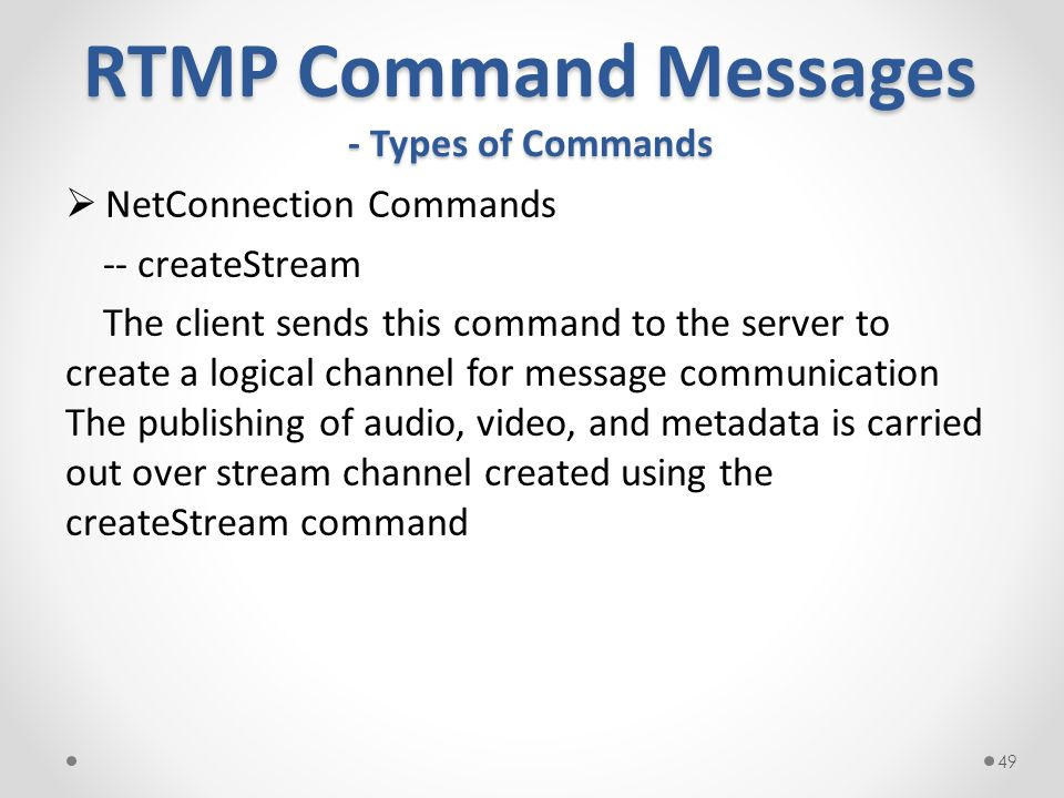 RTMP Command Messages - Types of Commands