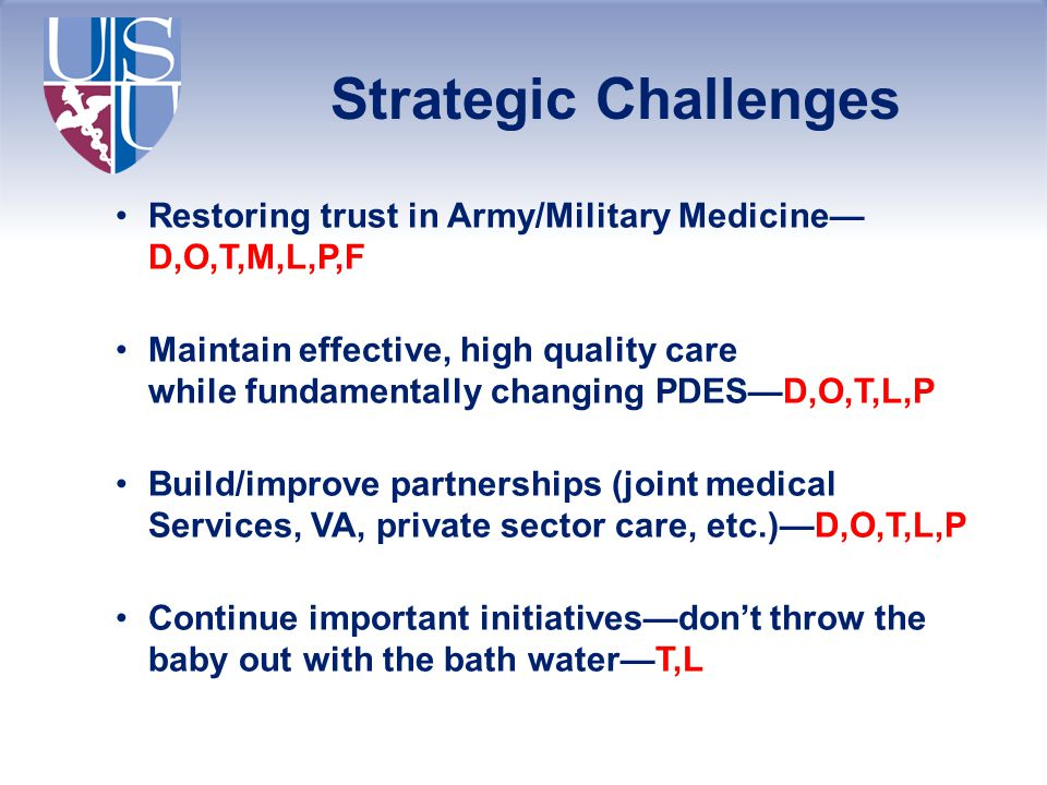 Strategic Challenges Restoring trust in Army/Military Medicine—D,O,T,M,L,P,F.