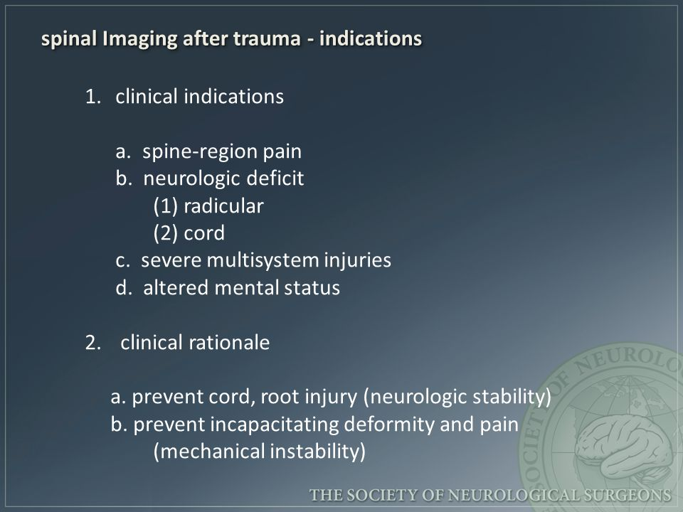 spinal Imaging after trauma - indications