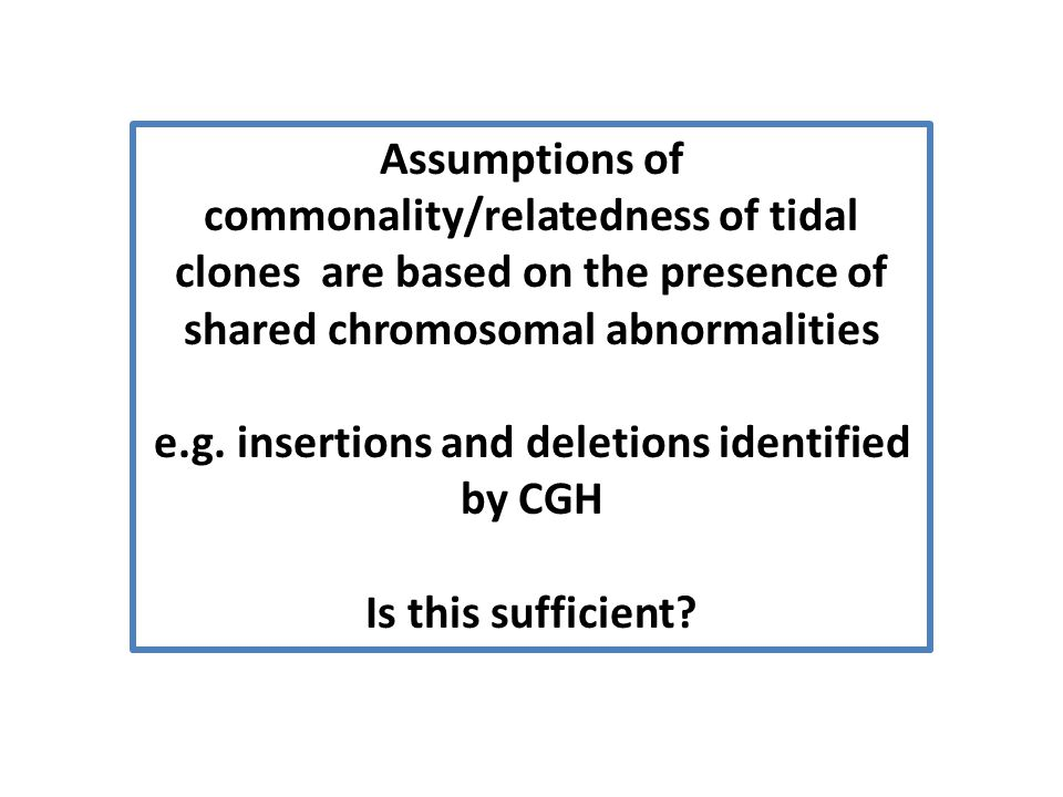 e.g. insertions and deletions identified by CGH