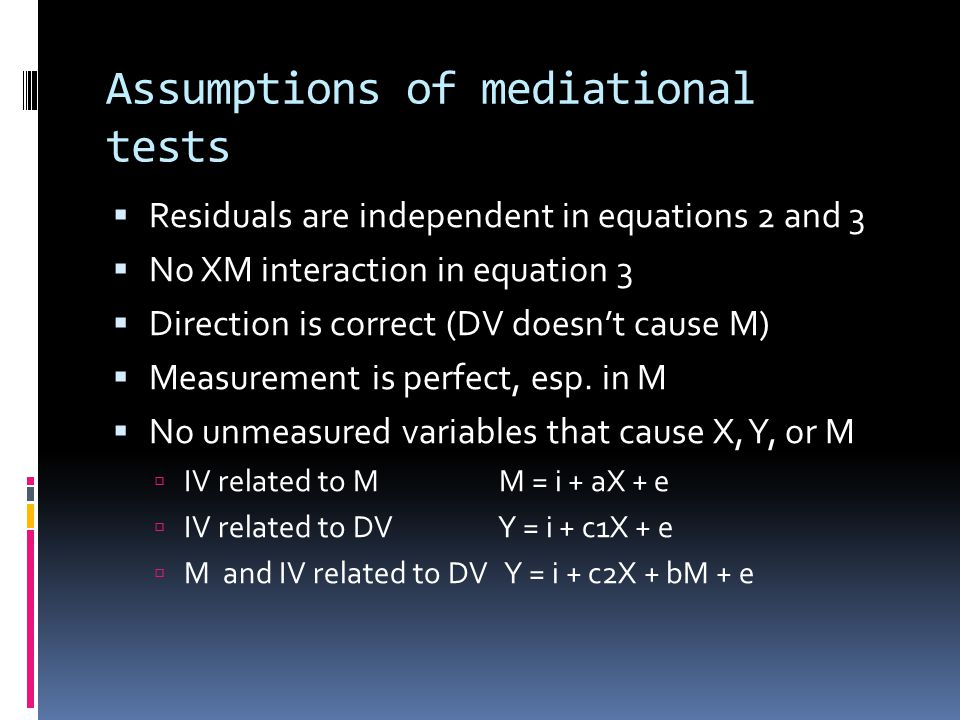 Assumptions of mediational tests