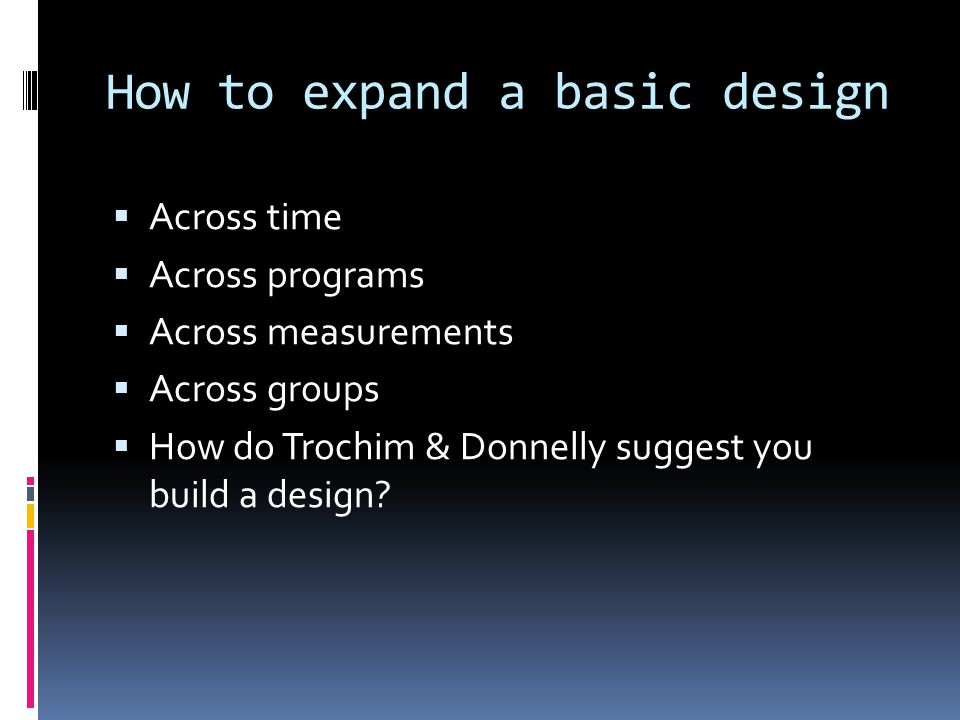 How to expand a basic design